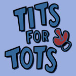 Tits and tots
